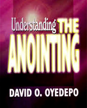 Understanding the Anointing